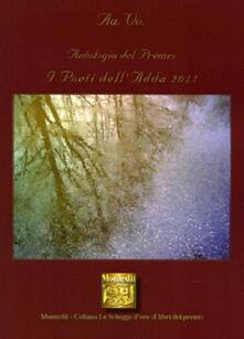 Antologia del Premio letterario Poeti dell'Adda 2011 - copertina