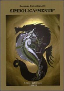 Simbolica«mente» - Lorenzo Sebastianelli - copertina