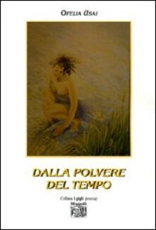 Dalla polvere del tempo - Ofelia Usai - copertina