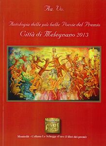 Antologia città di Melegnano 2013. Sez. poesia
