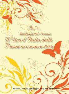 Antologia del Premio Il giro d'Italia delle poesie in cornice 2016
