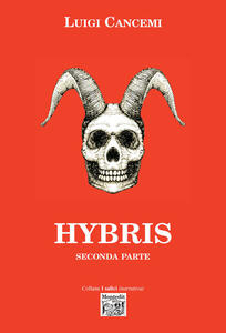Hybris. Seconda parte