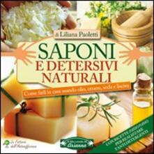 Premioquesti.it Saponi e detersivi naturali. Come farli in casa usando olio, cenere, soda e lisciva Image