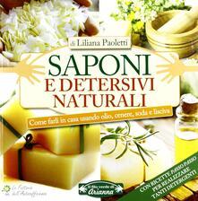 Filippodegasperi.it Saponi e detersivi naturali. Come farli in casa usando olio, cenere, soda e lisciva Image