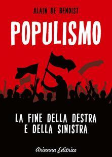 Listadelpopolo.it Populismo. La fine della destra e della sinistra Image