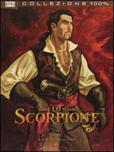 Libro Lo scorpione. Vol. 1 Stephen Desberg , Enrico Marini