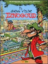 Il Il Gran Visir Iznogoud. Vol. 1 - Goscinny René Tabary Jean - wuz.it