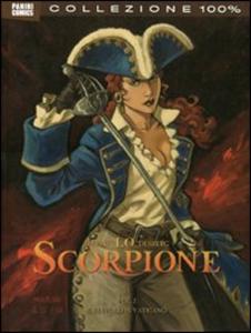 Libro Lo scorpione. Vol. 2: Il diavolo in Vaticano. Stephen Desberg , Enrico Marini