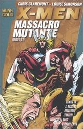 X-Men. Massacro mutante. Vol. 2