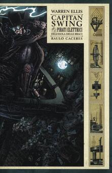 Capitan Swing e i pirati elettrici dell'isola delle Braci -  Warren Ellis, Raulo Caceres - copertina