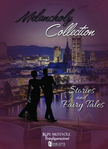 Squillogame.it Melancholy collection. Stories and fairy tales Image