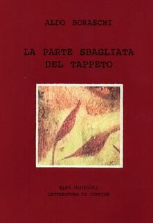 La parte sbagliata del tappeto - Aldo Boraschi - copertina