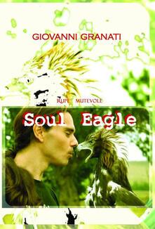 Soul eagle - Giovanni Granati - copertina