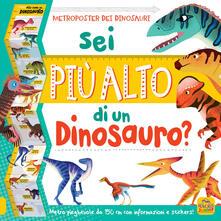 Festivalpatudocanario.es Sei più alto di un dinosauro? Con adesivi. Ediz. a colori Image