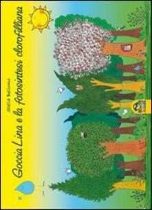 Antondemarirreguera.es Goccia Lina e la fotosintesi clorofilliana Image