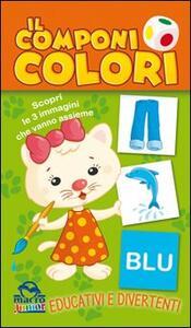 Il componi colori. Scopri le 3 immagini che vanno assieme