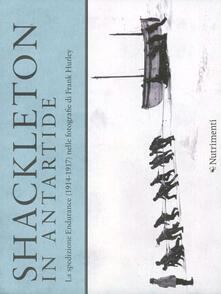Shackleton in Antartide. La spedizione Endurance (1914-1917) nelle fotografie di Frank Hurley.pdf