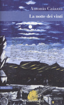 La notte dei vinti - Antonio Caiazza - copertina