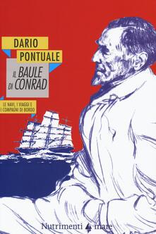 Daddyswing.es Il baule di Conrad. Le navi, i viaggi e i compagni di bordo Image