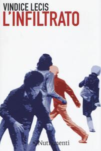 L' infiltrato - Vindice Lecis - copertina