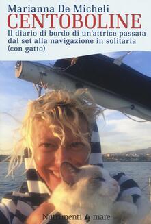 Amatigota.it Centoboline. Il diario di bordo di un'attrice passata dal set alla navigazione in solitaria (con gatto) Image
