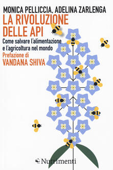 Camfeed.it La rivoluzione delle api. Come salvare l'alimentazione e l'agricoltura nel mondo Image
