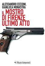 Il mostro di Firenze. Ultimo atto