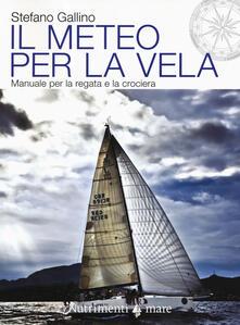 Il meteo per la vela. Manuale per la regata e la crociera.pdf