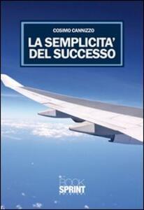 La semplicità del successo