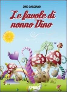 Listadelpopolo.it Le favole di nonno Dino. Vol. 1 Image