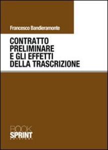 Contratto preliminare e gli effetti della trascrizione