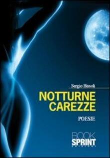 Notturne carezze - Sergio Bissoli - copertina