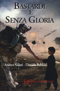 Bastardi e senza gloria - Salieri Andrea Babbini Daniele - wuz.it