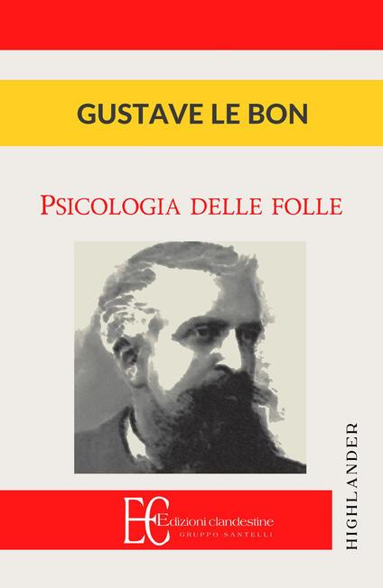 Psicologia delle folle - Gustave Le Bon - copertina