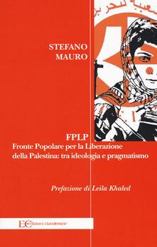Listadelpopolo.it FPLP. Fronte popolare per la liberazione della Palestina: tra ideologia e pragmatismo Image