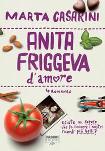 Ebook Anita friggeva d'amore Casarini, Marta