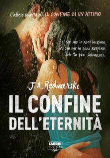 Il confine dell'eternità (Life) - J. A. Redmerski,Anita Taroni - ebook