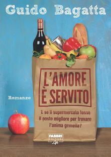 L'amore è servito - Guido Bagatta - ebook