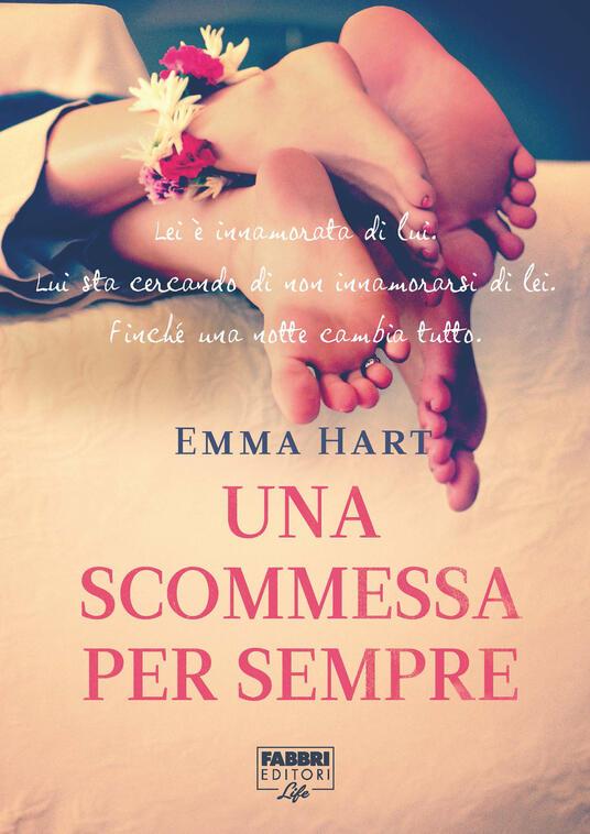 Una scommessa per sempre - Emma Hart,Anita Taroni - ebook