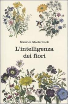 L' intelligenza dei fiori - Maurice Maeterlinck - copertina
