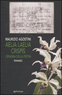 Aelia Laelia Crispis. L'eni...