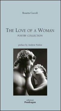 The love of a woman. Poetry collection