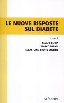 Le nuove risposte sul diabete