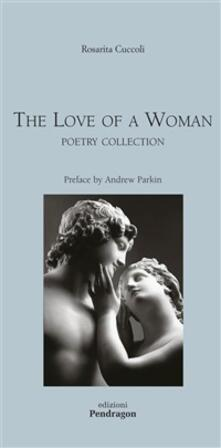 TheLove of a woman. Poetry collection