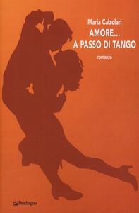 Amore... a passo di tango