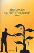 Libro L' albero delle bionde Sergio Cioncolini