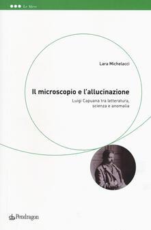 Amatigota.it Il microscopio e l'allucinazione. Luigi Capuana tra letteratura, scienza e anomalia Image