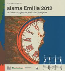 Lpgcsostenible.es Sisma Emilia 2012. Dall'evento alla gestione tecnica dell'emergenza Image