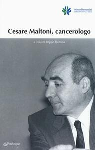 Cesare Maltoni cancerologo - copertina