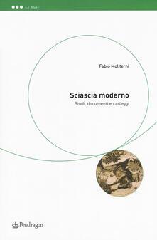 Sciascia moderno. Studi, documenti e carteggi.pdf